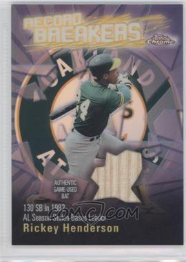 2003 Topps Chrome Record Breakers #ABCA-RH - Rickey Henderson