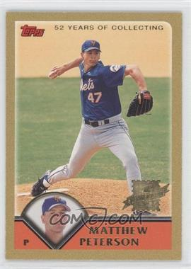 2003 Topps Gold #301 - Matthew Peterson /2003