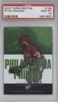 Ryan Howard /1499 [PSA 10]