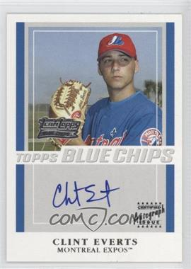 2003 Topps Team Topps Blue Chips Autographs [Autographed] #CCE - Clint Everts