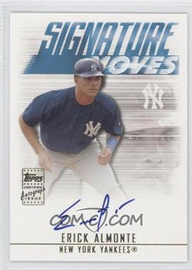 2003 Topps Traded & Rookies Signature Moves #SMA-EA - Erick Almonte