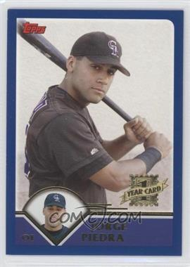 2003 Topps Traded & Rookies #T190 - Jorge Piedra