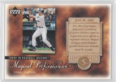 2003 Upper Deck - Magical Performances #MP21 - Ichiro