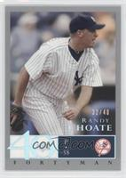 Randy Choate /40