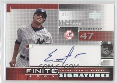 2003 Upper Deck Finite [???] #FS-EA - Erick Almonte /355