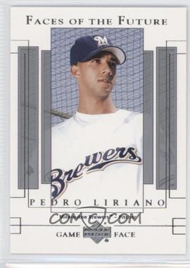 2003 Upper Deck Game Face - [Base] #147 - Pedro Liriano