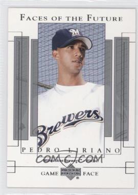 2003 Upper Deck Game Face [???] #147 - Pedro Liriano