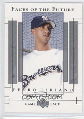 2003 Upper Deck Game Face #147 - Pedro Liriano