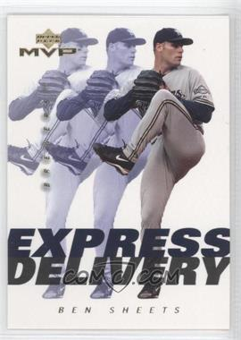 2003 Upper Deck MVP Express Delivery #ED10 - Ben Sheets
