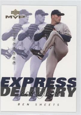 2003 Upper Deck MVP Express Delivery #ED10 - Ben Sheets