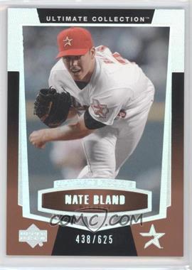2003 Upper Deck Ultimate Collection - [Base] #85 - Nate Bland /625