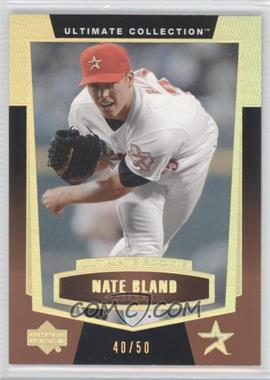 2003 Upper Deck Ultimate Collection Gold #85 - Nate Bland /50