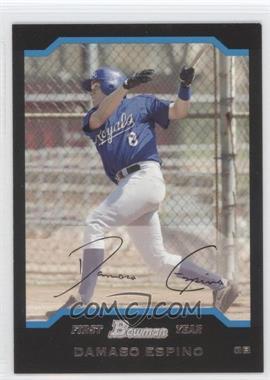 2004 Bowman - [Base] #239 - Damaso Espino