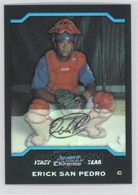 2004 Bowman Draft Picks & Prospects Chrome Refractor #BDP37 - Erick San Pedro