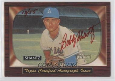 2004 Bowman Heritage - Signs of Glory - Red Ink #SG-BS - Bobby Shantz /55