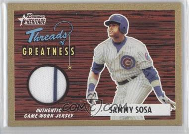 2004 Bowman Heritage - Threads of Greatness - Gold #TG-SS - Sammy Sosa /55