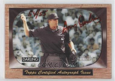 2004 Bowman Heritage Signs of Authority Red Ink #SA-GDA - Gary Darling /55