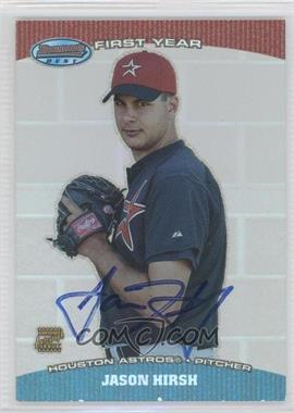 2004 Bowman's Best [???] #BB-JH - Jason Hirsh