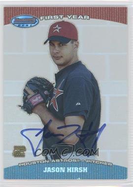 2004 Bowman's Best First Year Autographs #BB-JH - Jason Hirsh