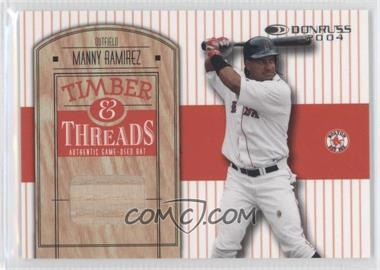 2004 Donruss - Timber & Threads #TT-32 - Manny Ramirez