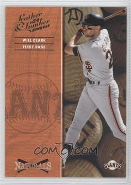 2004 Donruss Leather & Lumber - Naturals #N-10 - Will Clark /2499