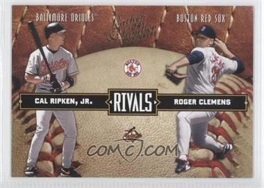 2004 Donruss Leather & Lumber - Rivals #LLR-36 - Cal Ripken Jr., Roger Clemens /2499