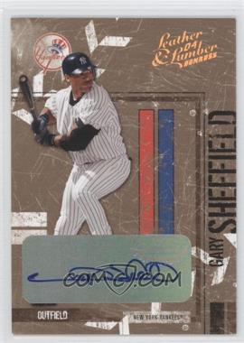 2004 Donruss Leather & Lumber [???] #98 - Gary Sheffield /5