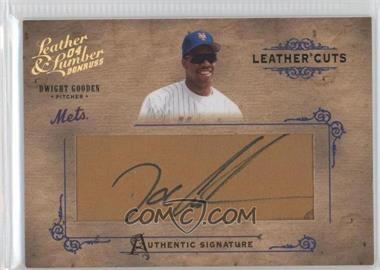 2004 Donruss Leather & Lumber [???] #LC-15 - Dwight Gooden /224