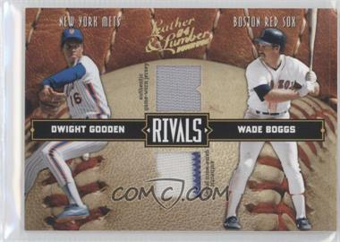 2004 Donruss Leather & Lumber [???] #LLR-14 - Dwight Gooden, Wade Boggs /250