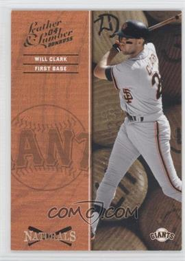 2004 Donruss Leather & Lumber [???] #N-10 - Will Clark /2499