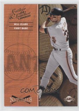 2004 Donruss Leather & Lumber [???] #N-10 - Will Clark /2499
