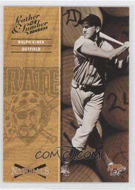 2004 Donruss Leather & Lumber [???] #N-6 - Ralph Kiner /2499