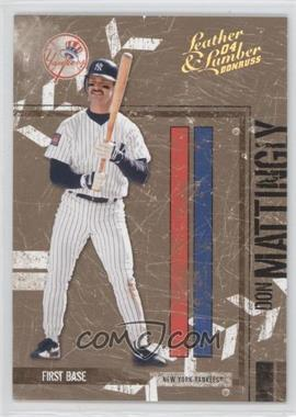 2004 Donruss Leather & Lumber Gold #97 - Don Mattingly /25