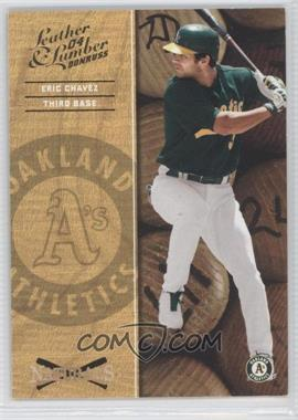 2004 Donruss Leather & Lumber Naturals #N-1 - Eric Chavez /2499