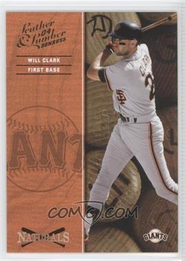 2004 Donruss Leather & Lumber Naturals #N-10 - Will Clark /2499
