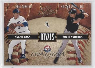 2004 Donruss Leather & Lumber Rivals #LLR-25 - Nolan Ryan, Robin Ventura /2499