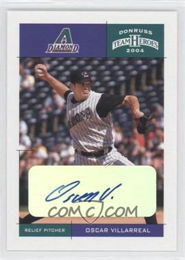 2004 Donruss Team Heroes Autographs #19 - Oscar Villarreal
