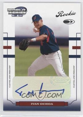 2004 Donruss World Series - [Base] #176 - Ivan Ochoa /487