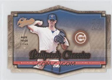 2004 Fleer Authentix - Ballpark Classics #6 BC - Mark Prior