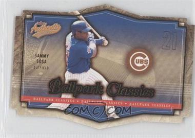 2004 Fleer Authentix - Ballpark Classics #7 BC - Sammy Sosa
