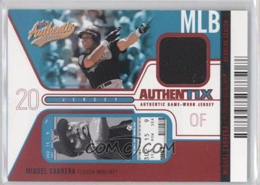 2004 Fleer Authentix - Game Jerseys - Unripped #JA-MC - Miguel Cabrera /50