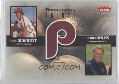 2004 Fleer Greats of the Game Announcing Greats #1 AG - Mike Schmidt, Harry Kallas