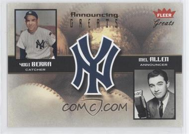 2004 Fleer Greats of the Game Announcing Greats #8 AG - Yogi Berra, Mel Almada, Mel Allen