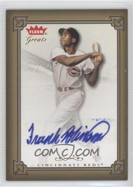 2004 Fleer Greats of the Game Autographs #GBA-FR - Frank Robinson
