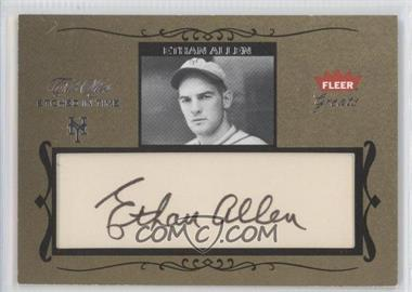 2004 Fleer Greats of the Game Etched in Time Cuts #ET-EA - Ethan Allen /76