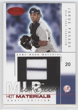 2004 Fleer Hot Prospects Draft Edition Hot Materials Red Hot #HM/20 - Jorge Posada /50