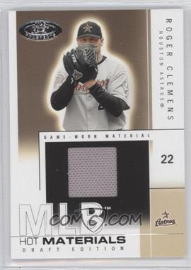 2004 Fleer Hot Prospects Draft Edition Hot Materials #HM/RC - Roger Clemens /325