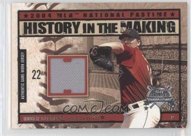 2004 Fleer National Pastime History in the Making Jersey [Memorabilia] #HM-RC - Roger Clemens