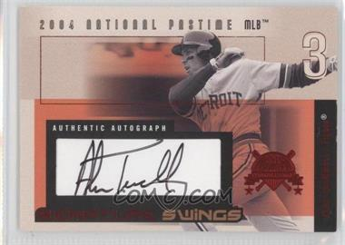 2004 Fleer National Pastime Signature Swings Red #SSA-AT - Alan Trammell