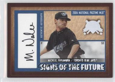 2004 Fleer National Pastime Signs of the Future White #SF-MN - Mike Nakamura /33